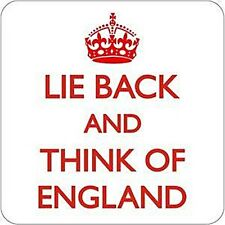 Lie Back & Think Of England drinks mat / coaster    (dm)  REDUCED - one only