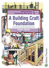 A Building Craft Foundation: Level 1 & 2 (Nelson Thornes Construction NVQ), Pete