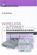Artech House Mobile Communications: Wireless Internet Telecommunications by...