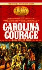 Carolina Courage by Dana Fuller Ross (The Holts Vol. 3) (1991 Paperback) DD1257