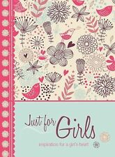 Just for Girls: Inspiration for a Girl's Heart