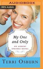 Ardent Springs: My One and Only 3 by Terri Osburn (2016, MP3 CD, Unabridged)