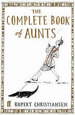 The Complete Book of Aunts,Rupert Christiansen,New Book mon0000000648