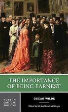 Norton Critical Editions: The Importance of Being Earnest 0 by Oscar Wilde...