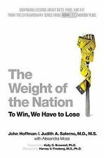 The Weight of the Nation : Surprising Lessons about Diets, Food, and Fat HBO