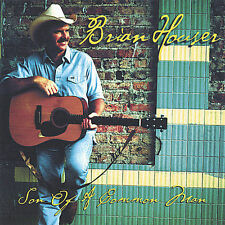 BRIAN HOUSER - SON OF A COMMON MAN  -  CD, 2001