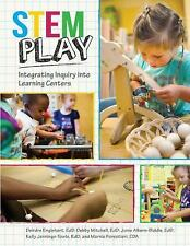 Stem Play : Integrating Inquiry into Learning Centers by Debby Edd Mitchel,...
