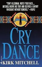 Cry Dance by Kirk Mitchell (2000, Paperback)