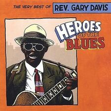 Heroes of the Blues: The Very Best of Gary Davis by Rev. Gary Davis (CD,...