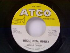 "ARTHUR CONLEY ""WHOLE LOTTA WOMAN / LOVE COMES AND GOES"" 45"