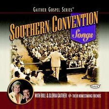 Bill Gaither & Gloria Southern Convention Songs CD