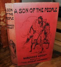 A Son of the People by Baroness Orczy - 1908 hardback vintage book