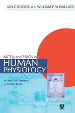 MCQs & EMQs in Human Physiology: With Answers and Explanatory Comments by Ian...