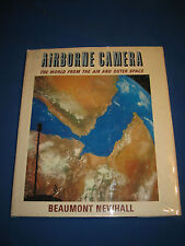 Airborne Camera The World from Outer Space by Beaumont Newhall SIGNED 1969 HCDJ