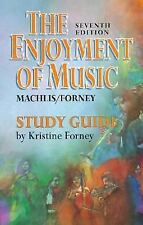 The Enjoyment of Music: Shorter Version/Study Guide Forney, Kristine Paperback