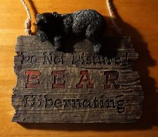 DO NOT DISTURB BLACK BEAR HIBERNATING Rustic Lodge Cabin Home Decor Sign NEW