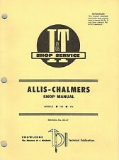 ALLIS CHALMERS 170,175 SERIES TRACTOR I+T SHOP MANUAL AC-27