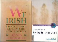 Lot of 2: WE IRISH; Essays Denis Donoghue THE MODERN IRISH NOVEL Rudiger Imhof