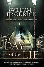 The Day of the Lie by William Brodrick (Hardback, 2012)