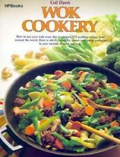 Wok Cookery : How to Use Your Wok Every Day to Stir-fry, Deep-fry, Steam, and B