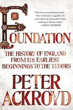 Foundation: The History of England from Its Earliest Beginnings to the-ExLibrary