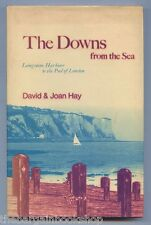 THE DOWNS FROM THE SEA by David & Joan Hay (1972) - HARDBACK - 1st Edition