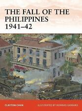 Campaign: The Fall of the Philippines 1941-42 243 by Clayton Chun (2012,...