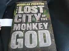DOUGLAS PRESTON SIGNED - THE LOST CITY OF THE MONKEY GOD - First Hardcover NEW