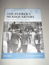 Fortress: The Fuhrer's Headquarters : Hitler's Command Bunkers, 1939-45 100...