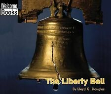 The Liberty Bell (Welcome Books: American Symbols)-ExLibrary
