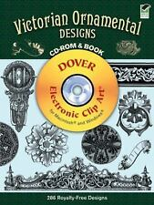 Victorian Ornamental Designs CD-ROM and Book (Dover Electronic Clip Art) by Wil