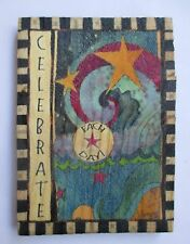 b Celebrate each day Painted Peace wood refrigerator Magnet Ganz