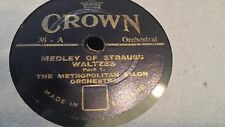 THE METROLPOLITAN SALON ORCH MEDLEY OF STRAUSS WALTZES CROWN 38