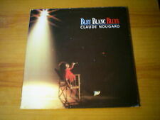 CLAUDE NOUGARO Bleu blanc blues LP BARCLAY 1985