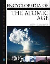 Encyclopedia of the Atomic Age (Facts on File Library of World History-ExLibrary