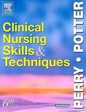 Clinical Nursing Skills and Techniques, Anne Griffin Perry RN  EdD  FAAN, Patric