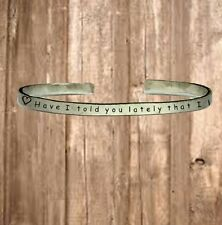 """Have I Told You Lately That I Love You? 