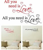 1 x All you need is Love Wall Quote Vinyl/Sticker