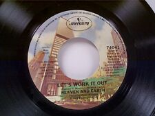 "HEAVEN & EARTH ""LET'S WORK IT OUT / HOW DO YOU THINK YOU'RE GONNA FIND"" 45 MINT"