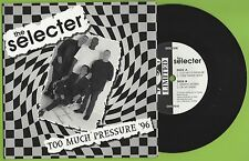 "THE SELECTER - TOO MUCH PRESSURE '96 - 7"" SINGLE E.P. - (DOS 7010)"