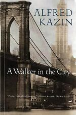 A Walker in the City by Alfred Kazin (1969, Paperback, Reprint)