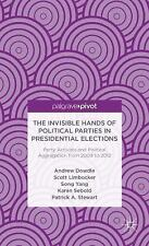 The Invisible Hands of Political Parties in Presidential Elections: Party Activi