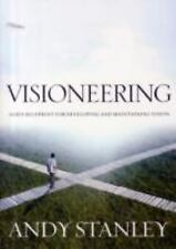 Visioneering : God's Blueprint for Developing and Maintaining Personal Vision