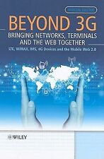 Beyond 3G - Bringing Networks, Terminals and the Web Together: LTE, Wi-ExLibrary