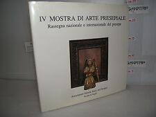 LIBRO IV Mostra ARTE PRESEPIALE Castel Nuovo Antisale dei baroni Napoli 1989/90