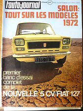 L'AUTO JOURNAL 1971 19 SALON 1972 ESSAI FIAT 127 GP ITALIE MOTO BSA 250 GOLDSTAR
