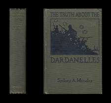 1916  THE TRUTH ABOUT DARDANELLES  Gallipoli ANZAC SUVLA Wounded RAMC Alexandria