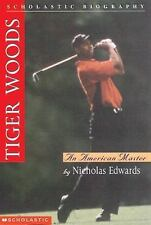 Scholastic Biography: Tiger Woods : An American Master by Greg H. Quinn and...