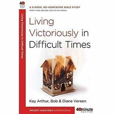 Living Victoriously in Difficult Times (40-Minute Bible Studies), Vereen, Diane,