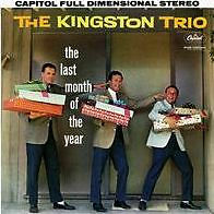 THE KINGSTON TRIO - LAST MONTH OF THE YEAR - CD - Sealed